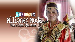 MILIONER MUDA By UJAI MURA KARUNGUT KESENIAN DAERAH KALTENG Official