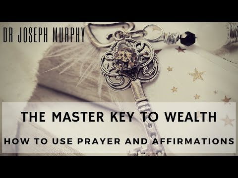 Joseph Murphy - How To Use Prayer And Affirmations. The Power Of Your Subconscious Mind. Master Key.