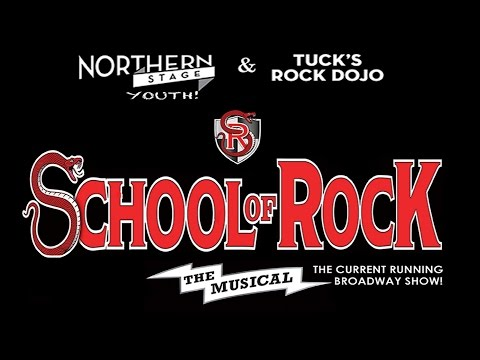 School of Rock! The Musical Presented by Northern Stage & Tuck's Rock Dojo