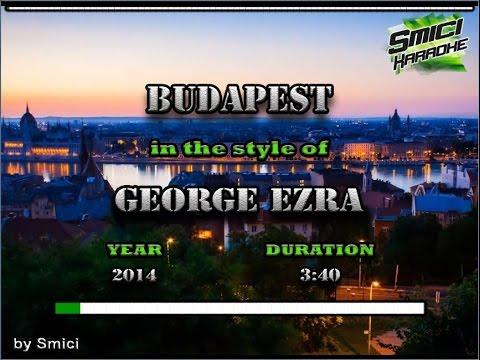 George Ezra - Budapest (Rmx) KARAOKE