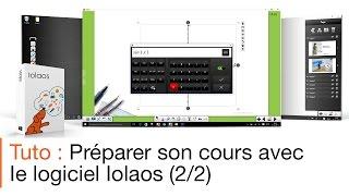 Tutoriel écran interactif : préparer un cours avec le logiciel pour écran interactif Iolaos (2/2)