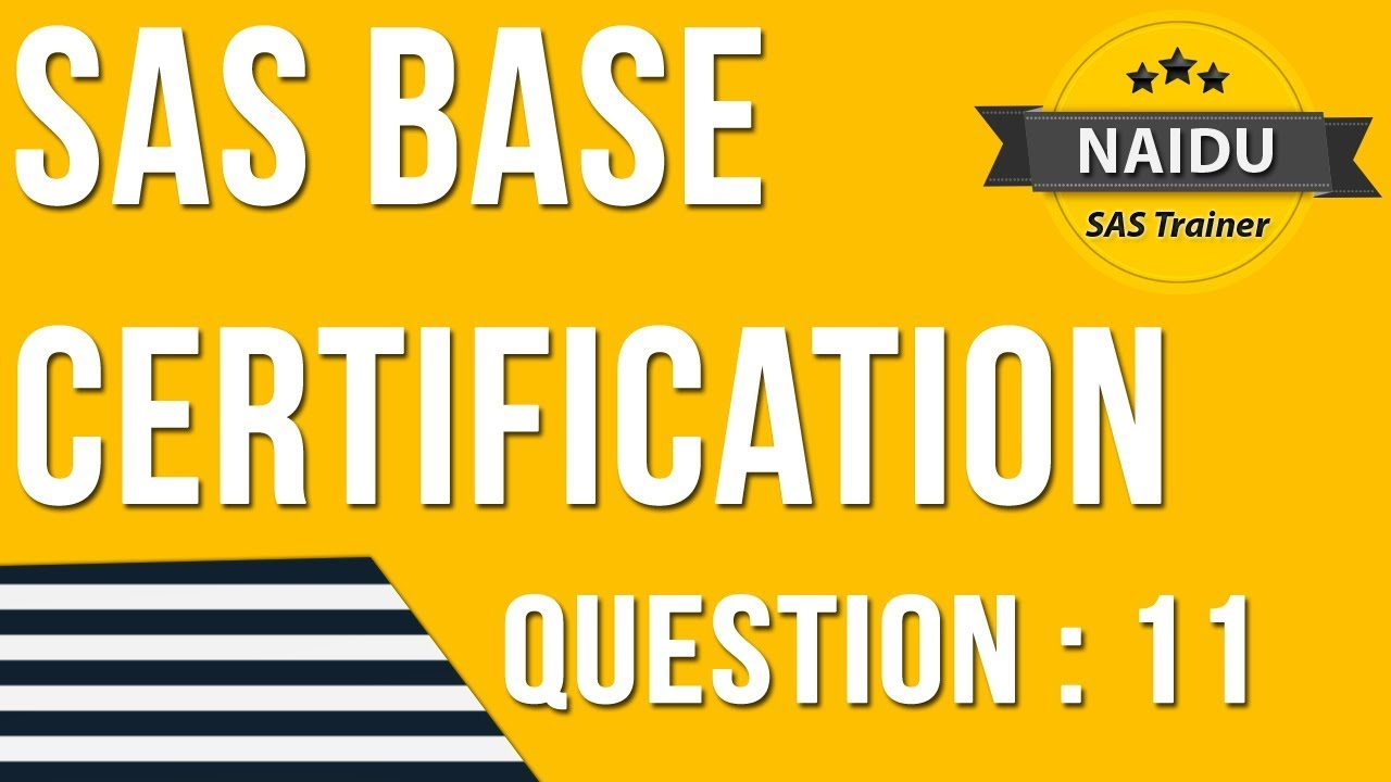 Base Sas Certification Question 11 Youtube