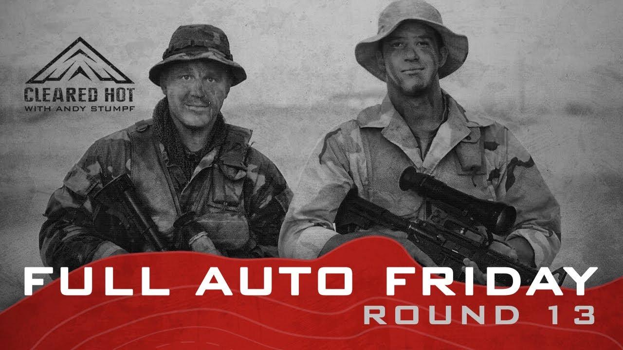 Full Auto Friday - Round 13