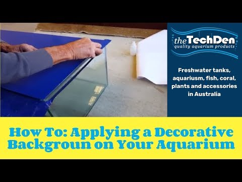 How To: Applying A Decorative Background On Your Aquarium