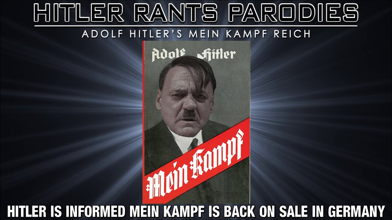 Hitler is informed Mein Kampf is back on sale in Germany