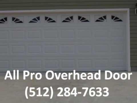 Garage Door Installation In Austin All Pro Overhead 512 284 7633
