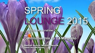 DJ Maretimo - Spring Lounge 2015 (Full Album) HD, sounds like sunshine