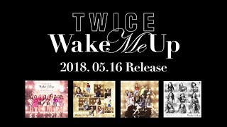 Baixar TWICE「Wake Me Up」Information Video
