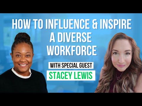 How To Influence & Inspire A Diverse Workforce - Race & The Workplace