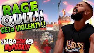 NBA 2K19 PLAYER RAGES FROM GETTING KICKED OFF COURT CONQUEROR AT THE PARK!