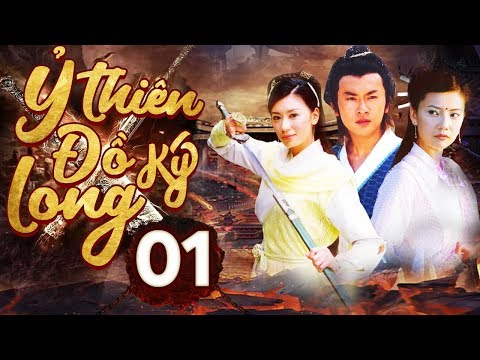 Ỷ Thiên Đồ Long Ký   Phim Kiếm Hiệp 2019   Võ Hiệp Kim Dung Hay Nhất   PhimTV