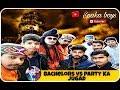 Download S1. E4 Spaka boys Bachelor S01E04 Bachelors Vs Party Ka JuGaaD ||AKSHAY AKI || HAMEER