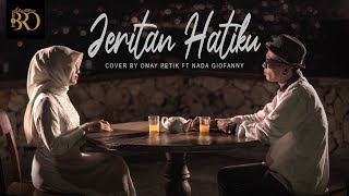Omay Petik Ft Nada Giofanny - Jeritan Hatiku - Kalia Siska Ft Ska 86 (Cover)