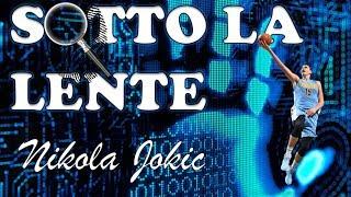 Sotto la lente - Nikola Jokic