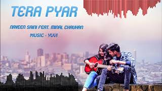 Mujhe Yaad Hain Abhi Tak Tera Pyar by Naveen Saini Mp3 Song Download