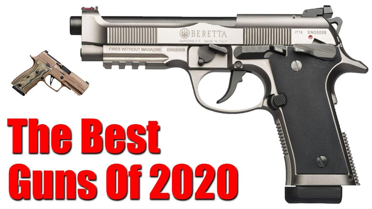 Top 7 Best Guns Of 2020