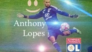 Anthony Lopes - 2016 (à voir)