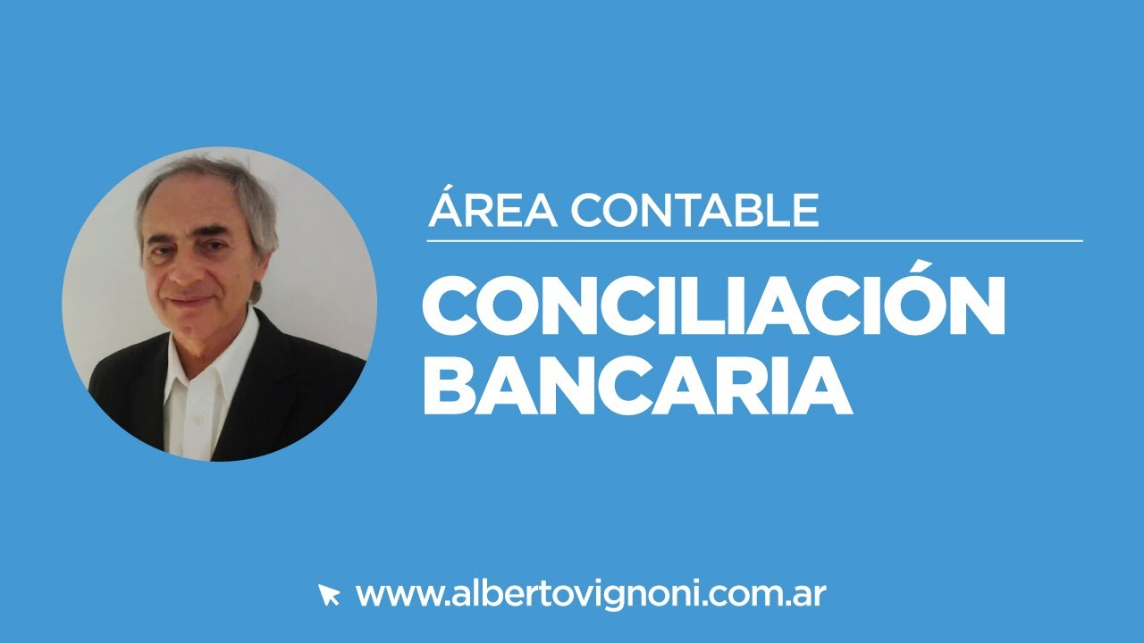 Conciliacion Bancaria Ejemplo De Una