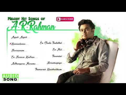 AR Rahman Tamil Melody Hit Songs | Audio Jukebox | Top 10 Melodies of AR Rahman | Music Master