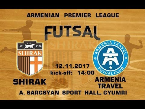 SHIRAK - ARMENIA TRAVEL  (FUTSAL)