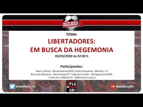 144- BBRN - #LIBERTADORES:  EM BUSCA DA HEGEMONIA - PRÉ JOGO JUNIOR X #FLA - 03/03/2020