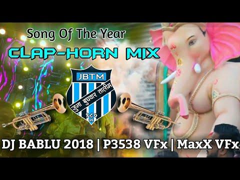 Juna Budhawar Clap-Horn Mix Song 2018   DJ Bablu   P3538 VFx   MaxX VFx