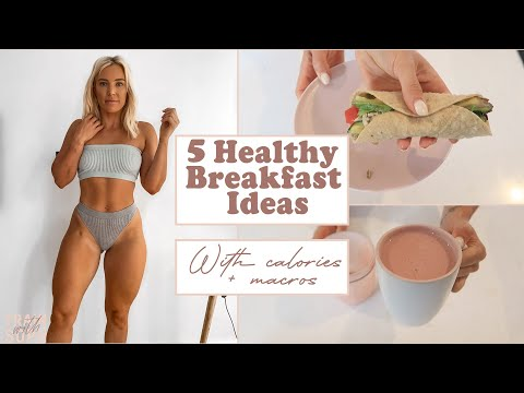 5 BREAKFASTS I EAT FOR FAT LOSS �� | Recipes, calories + macros all included