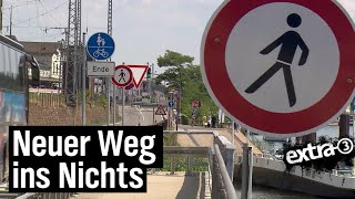 Realer Irrsinn: Radweg ins Nichts in Hessen | extra 3 | NDR