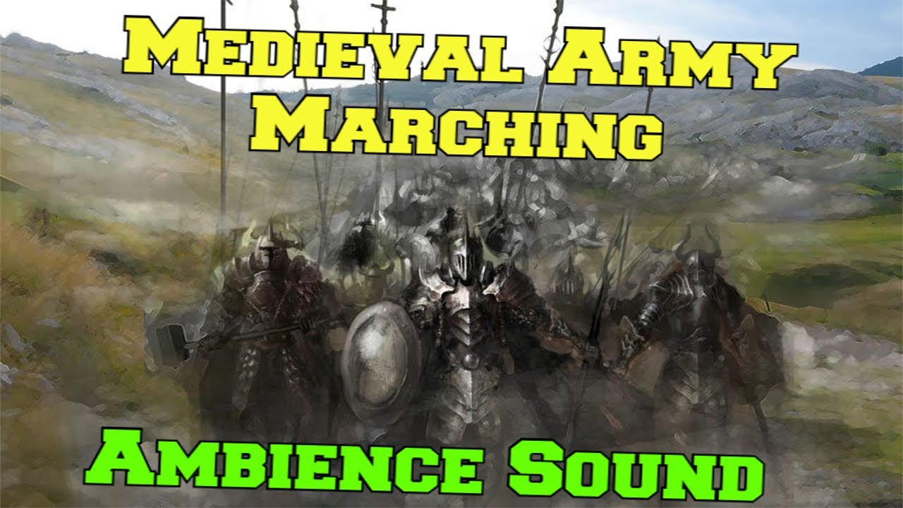 medieval army marching ambience sound 10 min youtube