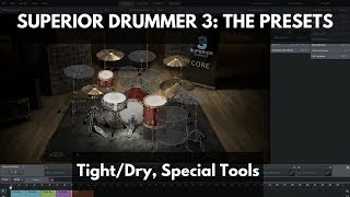 Superior Drummer 3: The Presets - Tight/Dry, Special Tools