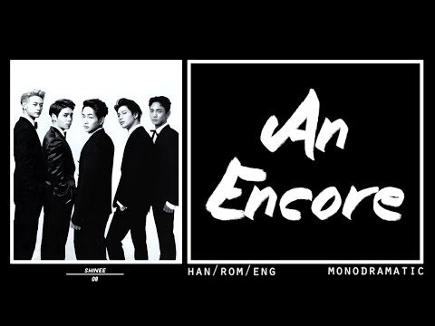 SHINee (샤이니) - An Encore (재연) (Han|Rom|Eng)