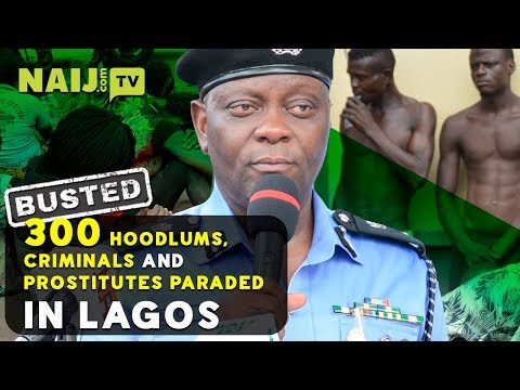Busted: Over 300 suspected hoodlums, criminals and prostitutes paraded in Lagos | Legit TV Mp3