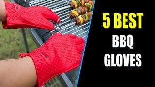 ☑️ BBQ Gloves: 5 Best BBQ Gloves In 2018   Dotmart