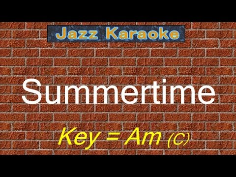 "JazzKara  ""Summertime"" (Key=Am (C))"