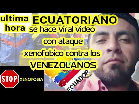 ECUATORIANO Abiertamente Difunde Video Con Mensajes Xenofobicos A VENEZOLANOS MIGRANTES😲😲 2019