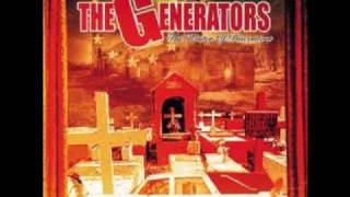 The Generators - Who Is Going To Save The World