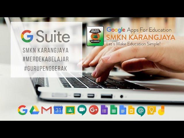 Pengenalan G Suite SMKN Karangjaya sebagai Media Implementasi Pendidikan 4.0