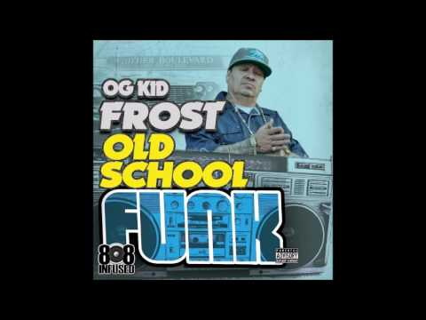 Og Kid Frost feat. Bo Roc & Z Gunz - This Is the West Coast (Old School Funk 2013)
