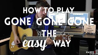 How to play Gone Gone Gone by Phillip Phillips on Guitar EASY