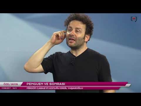 Penguen ve Sonrası Konuk: Erdil Yaşaroğlu