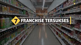 7 Franchise tersukses