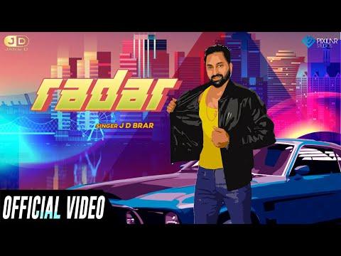 Radar (Official Video) | JD Brar | Jang D Production | New Punjabi Song 2019