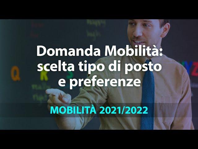 Mobilità 2021/22: scelta tipo di posto e preferenze