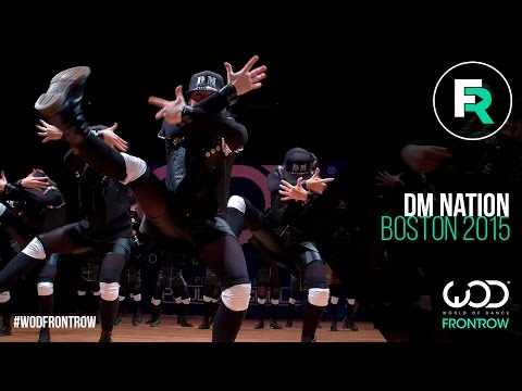 DM Nation | 1st place | FRONTROW |  World of Dance Boston 2015 | #WODBOS15