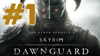 Skyrim: Dawnguard DLC Walkthrough: Part 1 - How to Start/Intro (Gameplay/Commentary)