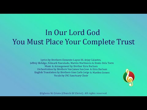 In Our Lord God, You Must Place Your Complete Trust
