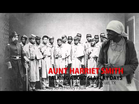 VOICES FROM THE DAYS OF SLAVERY - AUNT HARRIET SMITH