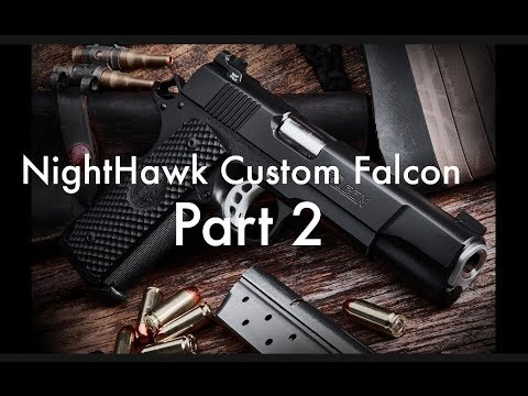NightHawk Custom Falcon 1911 Pt 2 On the Range