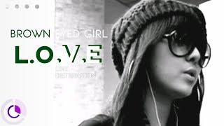 L.O.V.E (가사 첨부) - BROWN EYED GIRLS (브라운 아이드 걸스) ( Line Distr…