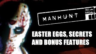 Manhunt All Easter Eggs, Secrets and Bonus Features HD